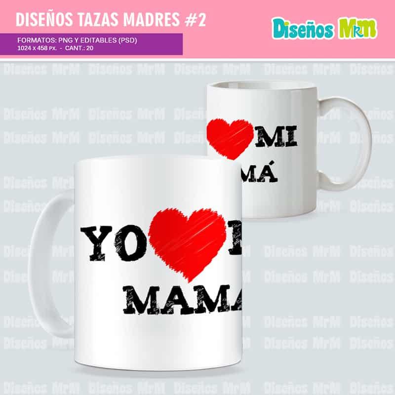 Plantillas-diseños-bocetos-tazas-amor-dia-de-la–madres-madre-mother-mami-ma-mama-celebracion-mayo-chile-colombia-sublimacion-2016_2_2