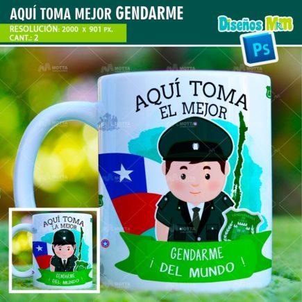 AQUÍ TOMA EL MEJOR GENDARME | DISEÑOS PARA TAZAS