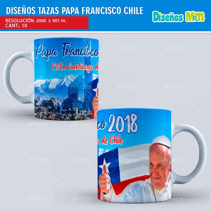 PAPA FRANCISCO EN CHILE DISEÑOS PARA TAZÓN