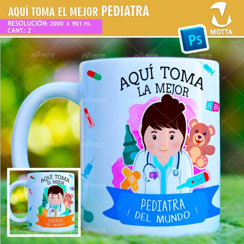 plantilla-diseño-design-tazas-mug-vaso-aqui-toma-pediatra-medico-medica-doctor-doctora-deniños