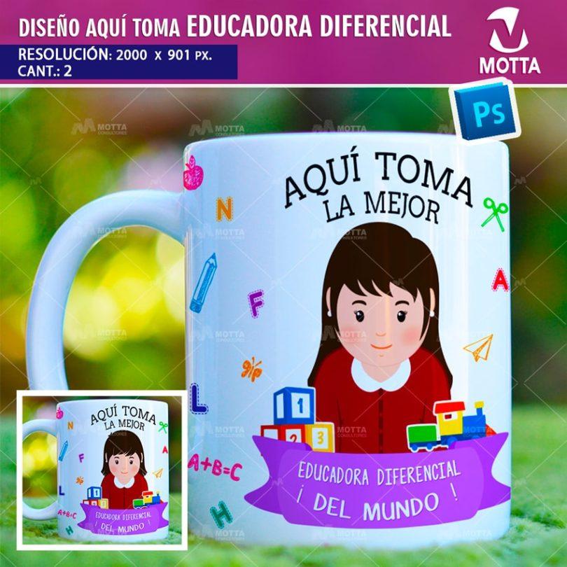 DISEÑOS PARA TAZAS | AQUÍ TOMA EDUCADORA DIFERENCIAL