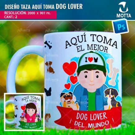 DISEÑOS PARA SUBLIMAR TAZAS AQUÍ TOMA MEJOR DOG LOVER