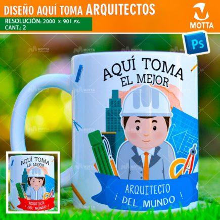 DISEÑOS AQUÍ TOMA ARQUITECTO PARA ESTAMPAR TAZA