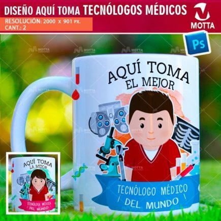 DISEÑOS AQUÍ TOMA TECNOLOGO MEDICO PARA TAZÓN