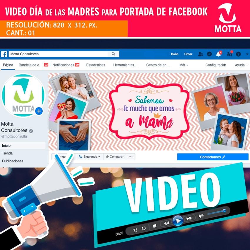 Vídeo Portada Personalizada para FACEBOOK DÍA DE LAS MADRES.