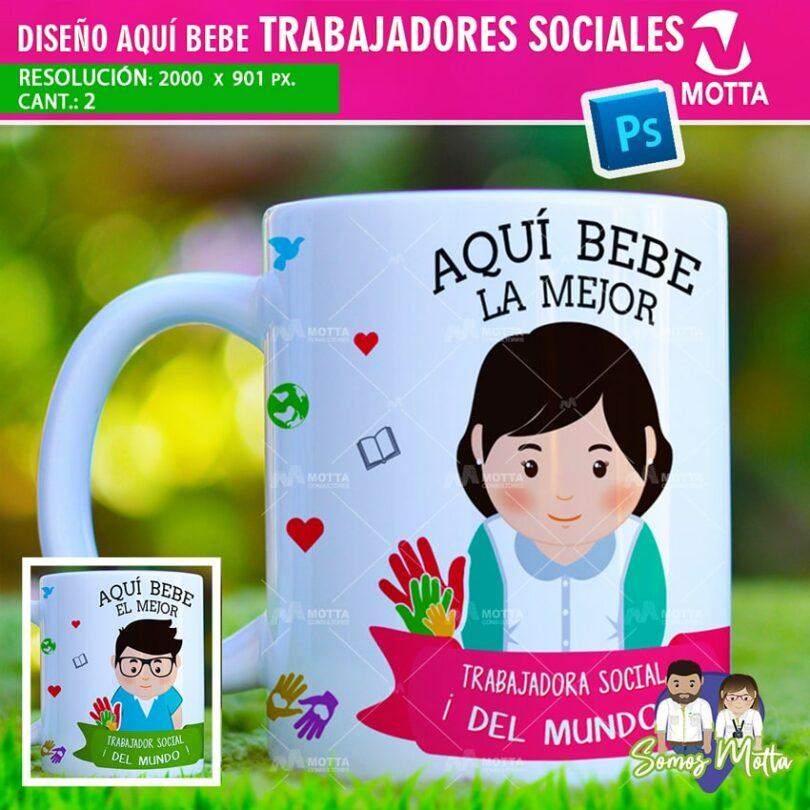 PLANTILLAS TAZAS AQUÍ TOMA | AQUÍ BEBE TRABAJADOR SOCIAL