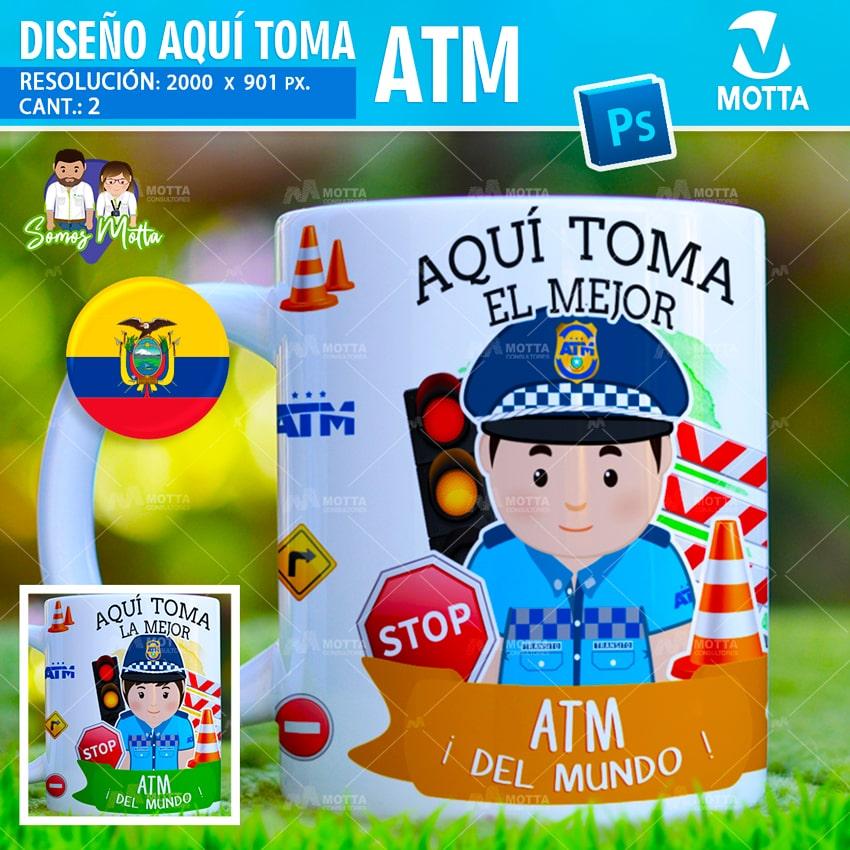 PLANTILLAS TAZAS AQUÍ TOMA ATM Tránsito Municipal