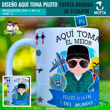 PLANTILLAS TAZAS AQUÍ TOMA PILOTOS FUERZA AÉREA ECUADOR