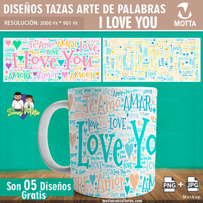 PLANTILLAS TAZAS GRATIS I LOVE YOU