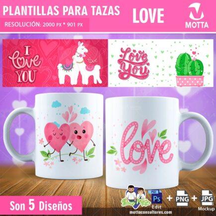 PLANTILLAS PARA TAZAS GRATIS CON LOVE