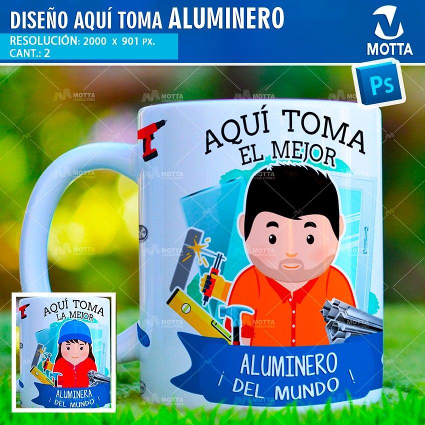 PLANTILLAS DE TAZA AQUÍ TOMA ALUMINEROS