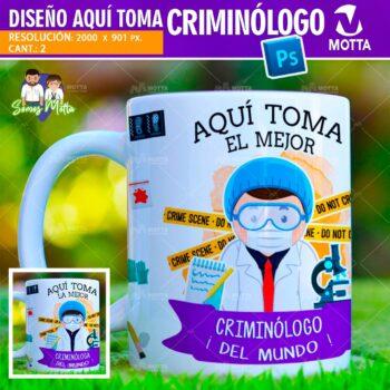 PLANTILLAS DE TAZA AQUÍ TOMA CRIMINÓLOGO